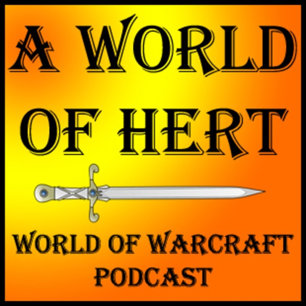 AWorldofHert Podcast