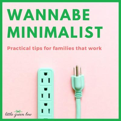 Wannabe Minimalist Show:Deanna Yates of LittleGreenBow.com