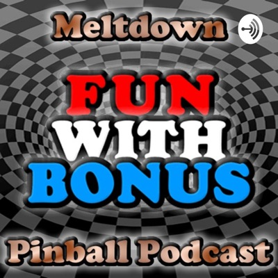 Meltdown Pinball Podcast