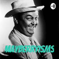 Mayberryisms podcast