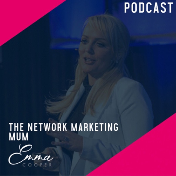 Emma Cooper | The Network Marketing Mum