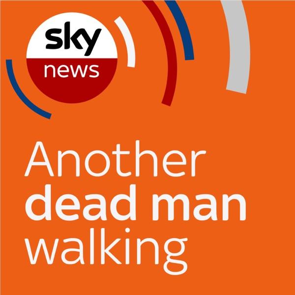 Another Dead Man Walking