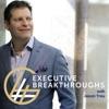 Executive Breakthroughs Podcast artwork