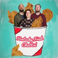 Kentucky Fried Chattin' podcast