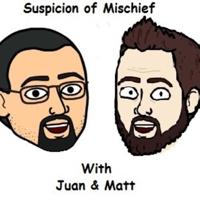 Podcast cover art for Suspicion of mischief