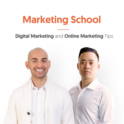 Marketing School - Digital Marketing and Online Marketing Tips:Eric Siu & Neil Patel