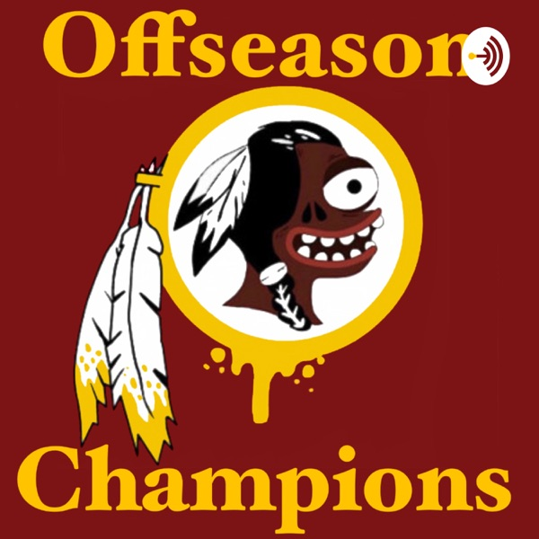 Offseason Champions - Washington Redskins