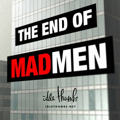 The End of Mad Men:idle thumbs