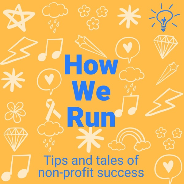 How We Run: Tips and Tales of Non-Profit Success