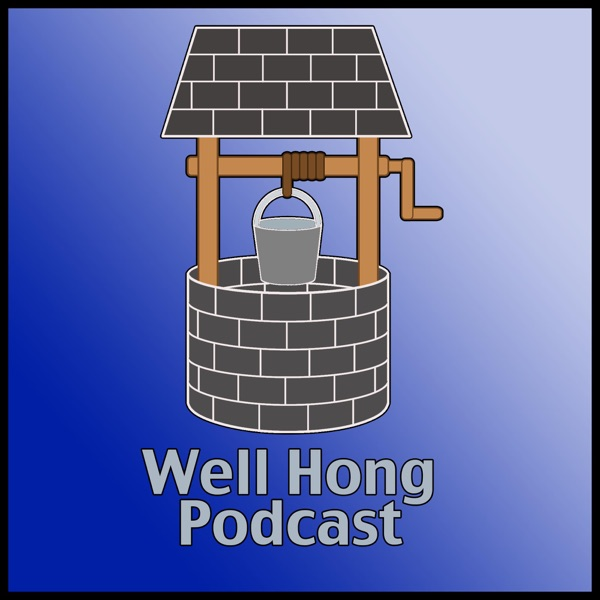 Well Hong Podcast – WTHPod.com