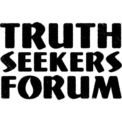 Truth Seekers Forum