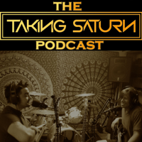 The Taking Saturn Podcast podcast