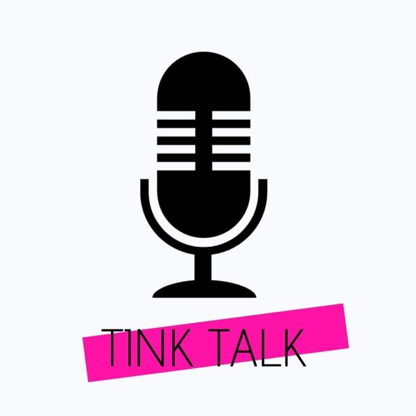 TINK TALK