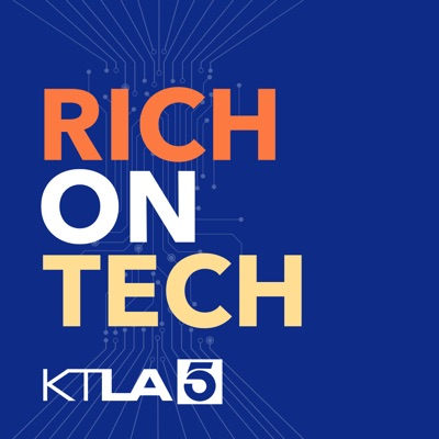 Rich On Tech:KTLA Audio Network , Rich DeMuro