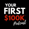 YOUR FIRST $100K SHOW - Life Coaching, Digital Marketing, & Business Growth for Christian Entrepreneurs artwork
