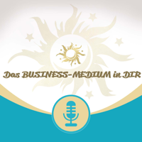 Business-Botschaften der Geistigen Welt podcast