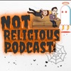Not Religious Podcast artwork
