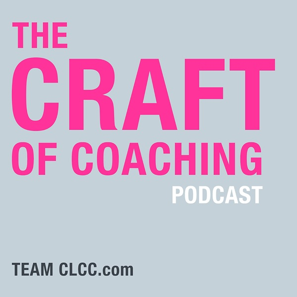 Craft of Coaching Podcast