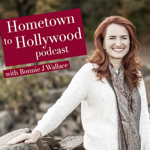 Cover image of Hometown To Hollywood w/ Bonnie J Wallace