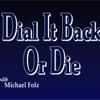 Dial It Back Or Die artwork