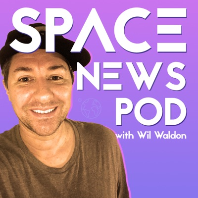 SPACE NEWS POD:Space News Pod