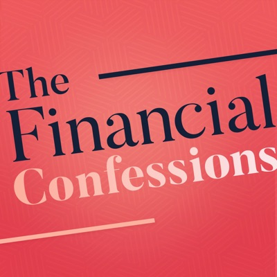 The Financial Confessions:The Financial Diet