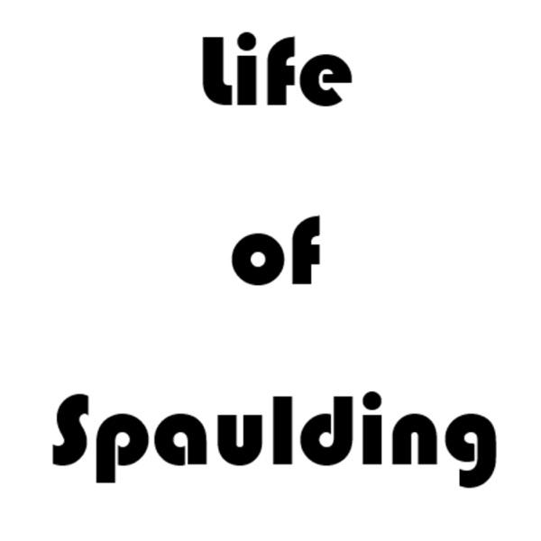 Life of Spaulding