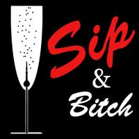 Sip & Bitch podcast