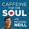 Caffeine for the Soul with Michael Neill artwork