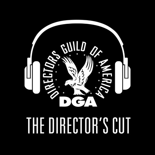 Cover image of The Director's Cut - A DGA Podcast