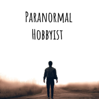 Paranormal Hobbyist podcast