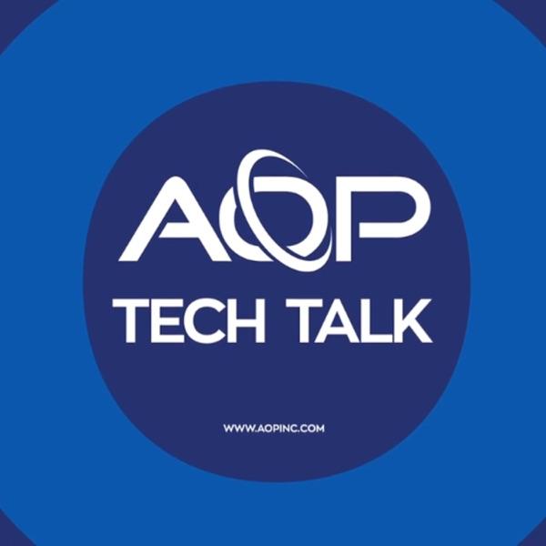 AOP Tech Talk