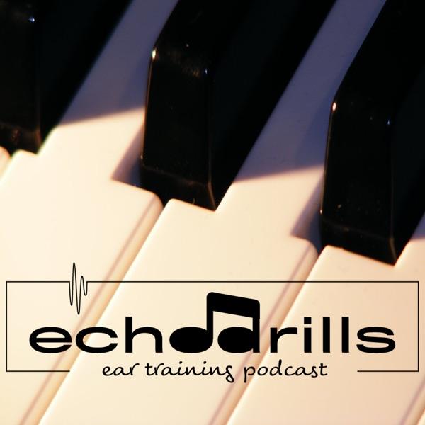 Echo Drills - Ear Training Podcast