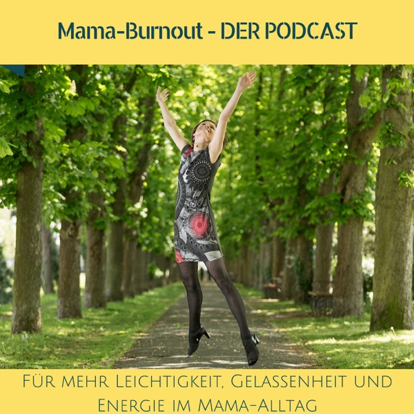 Mama-Burnout - DER Podcast