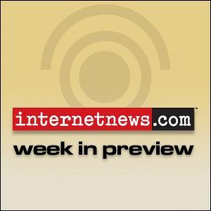 Internetnews.com Week in Preview