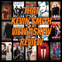 That Kevin Smith View Askew Review podcast