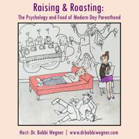 Raising and Roasting podcast