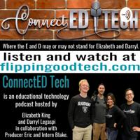 ConnectED Tech - Flippin' Good Tech podcast