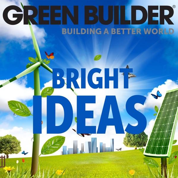 Green Builder Bright Ideas
