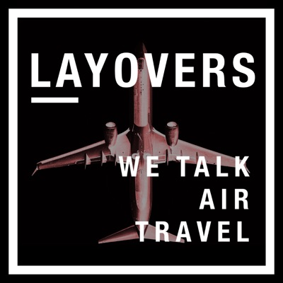 layovers ✈︎ air travel and commercial aviation