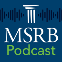 MSRB Podcast podcast