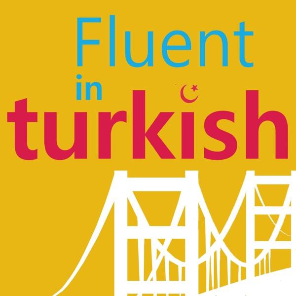 FluentinTurkish - Learn Turkish