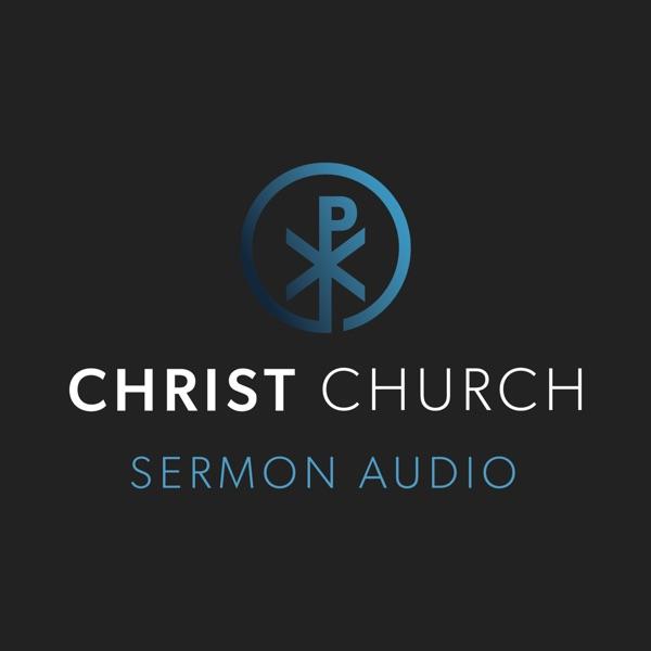 Christ Church Sermon Audio