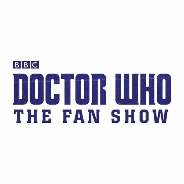 Doctor Who: The Fan Show podcast