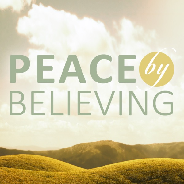 Peace by Believing