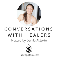 Conversations With Healers podcast