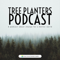 Tree Planters: A podcast about change for a better world podcast