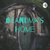 Grandma's Home podcast