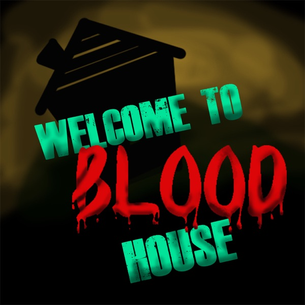 Welcome to Blood House | Himalaya