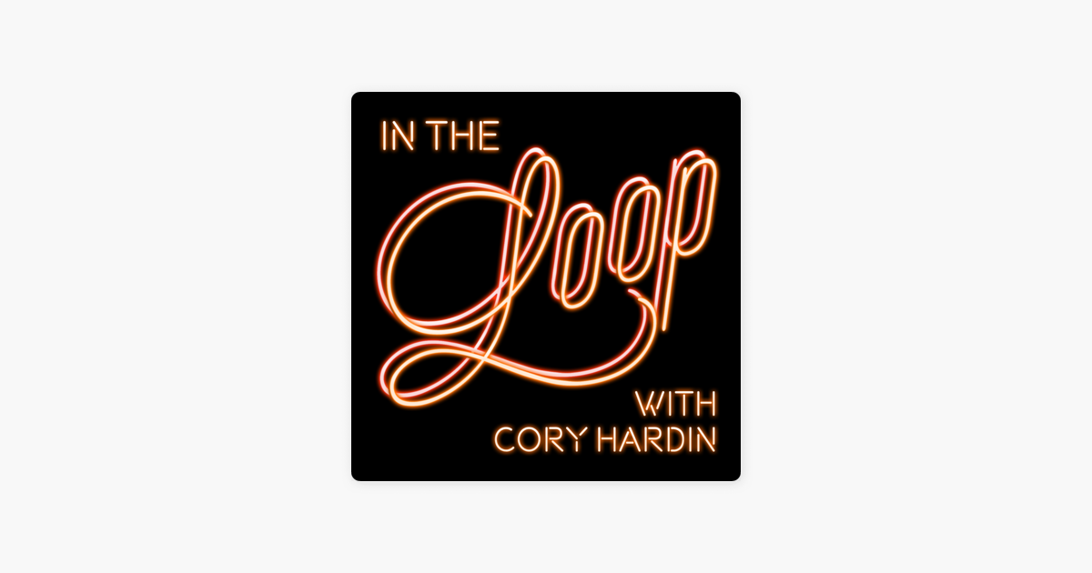 In The Loop on Apple Podcasts